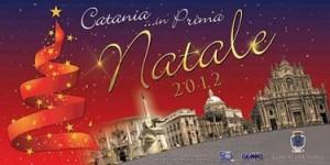 Natale 2012: nuove iniziative per il cartellone Catania… in Prima
