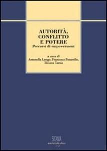 """Messina. Seminario di studi su """"Autorità Conflitto e Potere. Percorsi di empowerment""""."""