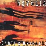Novalia Lp canti & briganti