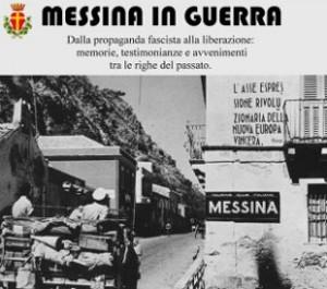 """Mostra documentaria """"Messina in guerra"""" all'archivio storico sino a lunedì 23"""