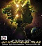 Cooperazione, Integrazione, Sviluppo - Culture in Dialogo-La Grande Transizione Socio - Ecologica