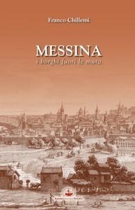 """Messina. Oggi venerdì 28 presentazione di """"I borghi fuori le mura"""""""