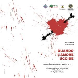 """Violenza tra uomini e donne. """"Quando l'amore uccide"""" è il seminario convegno che si terrà alla Caserma Callipari di Messina venerdì 14."""