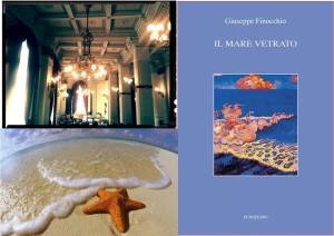 """Messina. Giuseppe Finocchio presenta per la prima volta """"Il mare vetrato"""", l'ultima silloge poetica."""