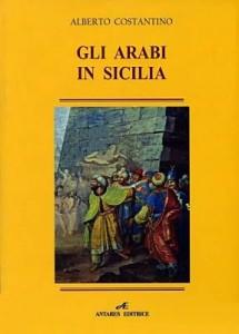 """""""Lettere a Tito"""" n. 126. Gli Arabi in Sicilia nella sintesi di Rosa Maria Delli Quadri."""