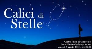 """Estate 2015 al Centro Visita del Parco Nazionale d'Aspromonte di Gerace (Rc). Venerdì 7 agosto appuntamento con """"Calici di stelle"""""""