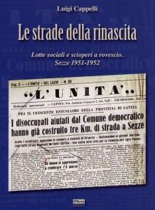 Copertina LE STRADE DELLA RINASCITA - scioperi a rovescio SEZZE 1951-52 COPERTINA
