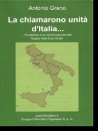Antonio Grano - uno dei libri sull'Unit_ d'Italia