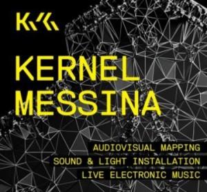 Messina. Kernel Festival:domani e sabato 5 a Piazza Duomo, alla Fiera ed al Palacultura