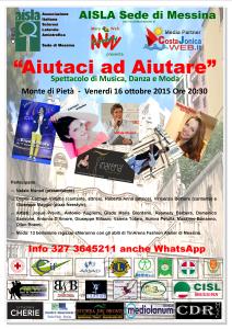 """""""Aiutaci ad Aiutare"""": musica, danza e moda per uno spettacolo di raccolta fondi per Aisla Messina. Venerdì 16 ottobre 2015 Ore 20:30 Monte di Pietà."""