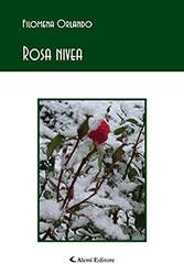 filomena orlando - ROSA NIVEA - poesie - copertina