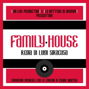 Locandina Family House