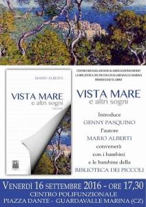 """Guardavalle Marina (Cz). Associazione SUDest: incontro con lo scrittore Mario Alberti e il suo """"Vista mare e altri sogni""""."""