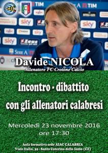 Davide Nicola, allenatore Crotone Calcio, a S. Caterina dello Jonio (Cz), per un incontro dibattito con gli allenatori calabresi.