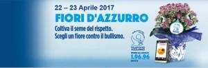 Fiori d'Azzurro 2017.Telefono Azzurro ritorna in piazza contro il bullismo.Già da giovedi presenti a Chiaravalle Centrale (Cz).