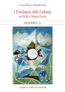 Lettere a Tito n. 185. Un libro sui Fondatori delle Colonie tra Sicilia e Magna Grecia.