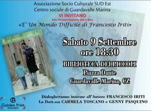 """Guardavalle (Cz). Presentazione del libro """"E' un mondo difficile"""" del giovane scrittore Francesco Iriti."""
