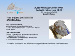 Giardini Naxos (Me). Gli Archeoligi Pakkanem e Goransson presenteranno i risultati delle ricerche condotti sui siti di Naxos e Francavilla di Sicilia.