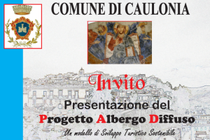 """Caulonia (Rc). Domenica 26 presentazione del progetto """"Albergo Diffuso"""""""