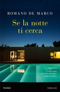 """Crotone. Presentazione """"Se la notte ti cerca"""" romanzo di Romano De Marco"""