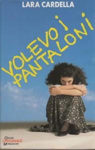 copertina-libro-volevo-i-pantaloni-lara-cardella-1989