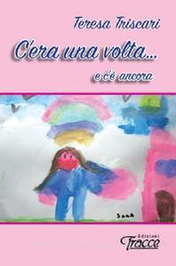 """Gratteri (Pa). Presentazione del libro di Teresa Triscari """"C'era una volta… e c'è ancora""""."""