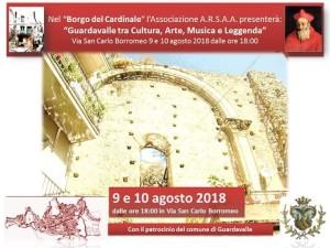 """Guardavalle (Cz). Nel borgo del Cardinale """"Guardavalle tra Cultura, Arte, Musica e Leggenda"""" il 9 e 10 agosto."""