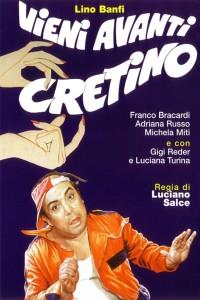 film-vieni-avanti-cretino-manifesto-1982