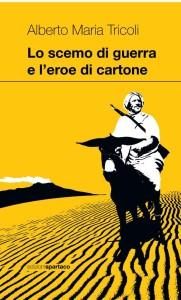 """Marianopoli (Cl). BCsicilia presenta il libro di Alberto Maria Tricoli """"Lo scemo di guerra e l'eroe di cartone""""."""