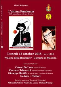"""Messina. Presentazione del libro di Giusy Arimatea: """"L'ultima Pandemia. 1887: acqua igiene colera a Messina""""."""