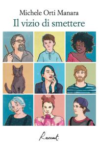 """Crotone. Incontro con Michele Orti Manara: """"Il vizio di smettere""""."""