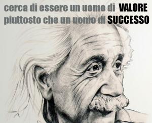 uomo_di_valore-non-di-successo-einstein