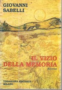copertina-libro-il-vizio-della-memoria-giovanni-sabelli