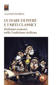 """Castellammare del Golfo (Tp). Per iniziativa di BCsicilia e Istituto """"Mattarella – Dolci"""" si presenta il libro """"Le Fiabe di Pitrè e i miti classici. Richiami esoterici nella Tradizione siciliana"""""""