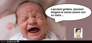 34-neonato-piange-lasciami-gridare-lasciami-sfogare-io-senza-amore-non-so-stare_b