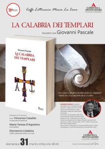 Siderno (RC). La Calabria dei Templari. Incontro con Giovanni Pasacale