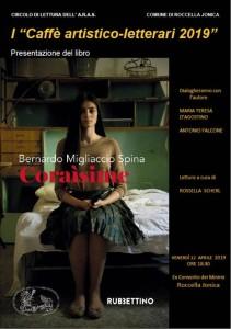 """Roccella Jonica (Rc): per i """"Caffè artistico-letterari 2019"""", il Circolo di lettura dell'A.r.a.s. presenta """"Coraìsime"""" di Bernardo Migliaccio Spina (Rubbettino)"""