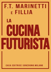 """Palermo. Si presenta il volume """"La cucina futurista"""" di Filippo Tommaso Marinetti e Fillia"""