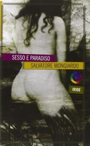 sesso-e-paradiso-salvatore-mongiardo-prima-edizione-2006