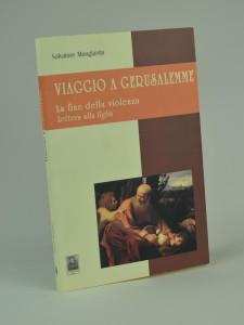 viaggio-a-geruslemme-salvatore-mongiardo-prima-edizione-2002