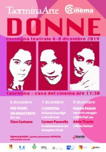 La casa del Cinema a Taormina (Me) apre la sua sala al teatro dedicando dal 6 all'8 dicembre una Rassegna teatrale alle Donne.