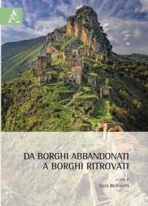 Lettere a Tito n. 307. << Da borghi abbandonati a borghi ritrovati >> è un libro da non perdere.