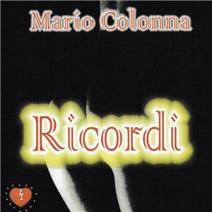 Lettere a Tito n. 317 . La musica amorosa del cantautore Mario Colonna di Badolato Marina.